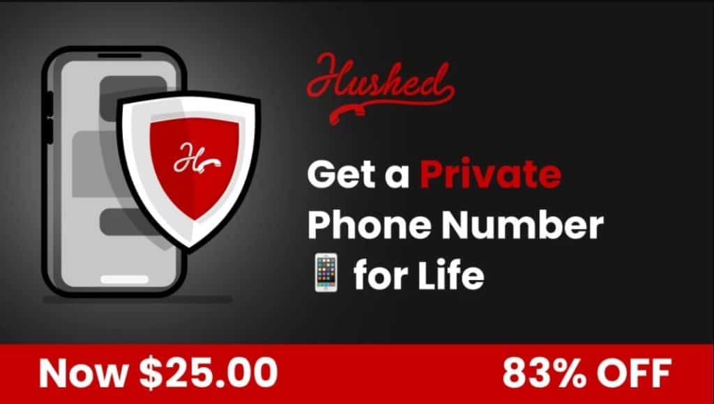 Hushed lifetime number deal